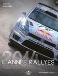 Jérôme Bourret et Jo Lillini - L'année rallyes 2014 - Championnat du monde des rallyes.