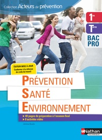 Jérôme Boutin - Prévention santé environnement 1re Tle Bac Pro Acteurs de prévention.