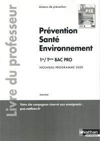 Jérôme Boutin - Prévention Santé Environnement 1re/Tle Bac Pro Acteurs de prévention - Livre du professeur.