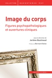 Jérôme Boutinaud - Image du corps - Figures psychopathologiques et ouvertures cliniques.