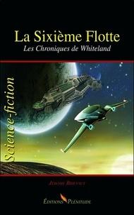 Jérôme Briffaut - La Sixième Flotte - Les chroniques de Whiteland.
