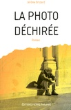 Jérôme Brizard - La Photo Déchirée.