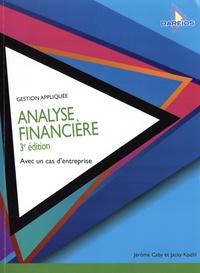 Jérôme Caby et Jacky Koëhl - Analyse financière.