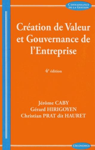 Jérôme Caby et Gérard Hirigoyen - Création de Valeur et Gouvernance de l'Entreprise.