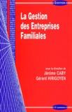 Jérôme Caby et Gérard Hirigoyen - La gestion des entreprises familiales.