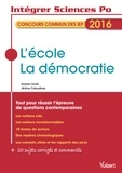 Jérôme Calauzènes et Ghislain Tranié - Concours commun des IEP 2016 - L'école ; La démocratie.