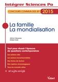 Jérôme Calauzènes et Ghislain Tranié - La famille ; La mondialisation - Concours commun des IEP 2015.