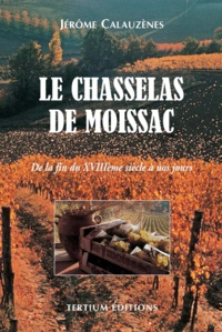 Jérôme Calauzènes - Le chasselas de Moissac.