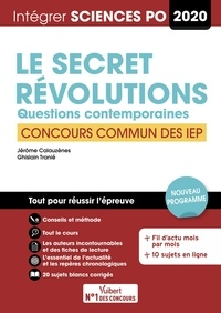 Jérôme Calauzènes et Ghislain Tranié - Le secret ; Révolutions. Questions contemporaines - Concours commun des IEP.