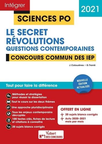 Le secret ; Révolutions. Questions contemporaines. Concours commun des IEP  Edition 2021
