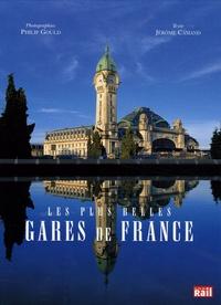 Jérôme Camand - Les plus belles gares de France.