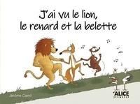 Jérôme Camil - J'ai vu le lion, le renard et la belette.