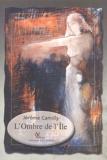 Jérôme Camilly - L'ombre de l'île.