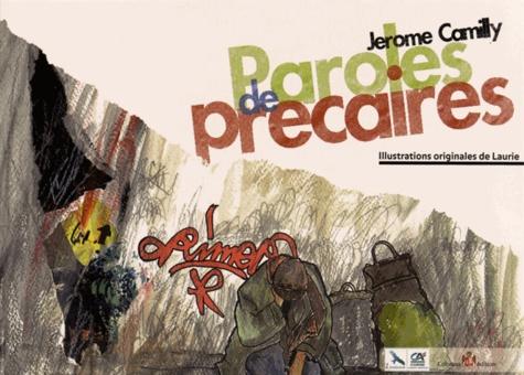 Jérôme Camilly - Paroles de précaires.