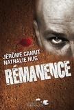 Jérôme Camut et Nathalie Hug - Les Voies de l'ombre Tome 4 : Rémanence.