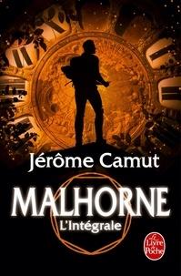 Jérôme Camut - Malhorne Intégrale : Le Trait d'union des mondes ; Les Eaux d'Aratta ; Anasdahala ; La Matière des songes.