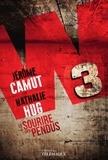 Jérôme Camut et Nathalie Hug - W3 Tome 1 : Le sourire des pendus.