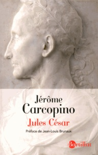 Jérôme Carcopino - Jules César.