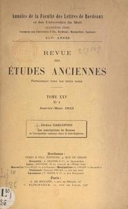 Jérôme Carcopino et Georges Radet - Les inscriptions de Doucen et l'occupation romaine dans le Sud-Algérien.