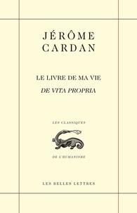 Jérôme Cardan - Le livre de ma vie.