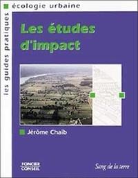 Jérôme Chaïb - Les études d'impact en matière d'urbanisme.