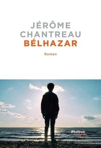 Jérôme Chantreau - Bélhazar.