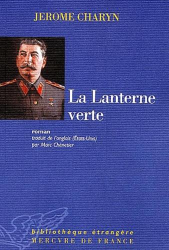 Jerome Charyn - La Lanterne verte.