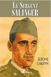 Jerome Charyn - Le sergent Salinger.