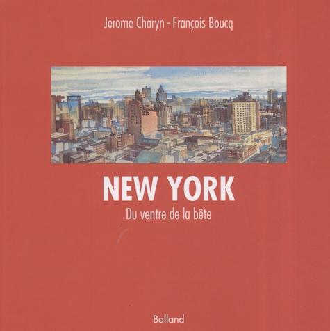 Jerome Charyn et François Boucq - New York - Du ventre de la bête.