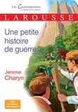 Jerome Charyn - Une petite histoire de guerre.
