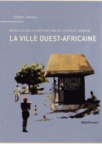Birrascarampola.it La ville ouest-africaine - Modèles de planification de l'espace urbain Image