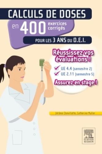Calculs de doses en 400 exercices corrigés pour... de ...