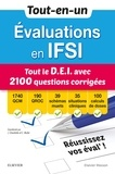 Jérôme Chevillotte et Catherine Muller - Evaluations en IFSI - Tout le DEI avec 2100 questions corrigées.