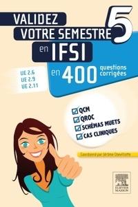 Jérôme Chevillotte - Validez votre semestre 5 en IFSI en 400 questions corrigées.