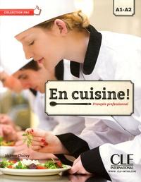 Jérôme Cholvy - En cuisine ! - Français professionnel A1-A2. 1 CD audio MP3