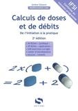 Jérôme Clément - Calculs de doses et de débits - De l'initiation à la pratique.
