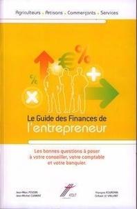 Jérôme Clément - Le guide des finances de l'entrepreneur.