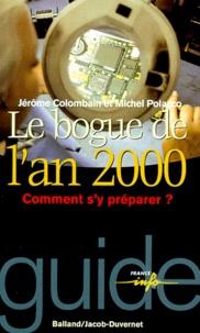 Jérôme Colombain et Michel Polacco - Le bogue de l'an 2000.