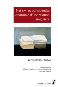 Jérôme Courduriès et Christine Dourlens - Etat civil et transidentité - Anatomie d'une relation singulière. Genre, identité, filiation.