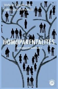 Jérôme Courduriès et Flavio Luiz Tarnovski - Homoparentalités - La famille en question ?.