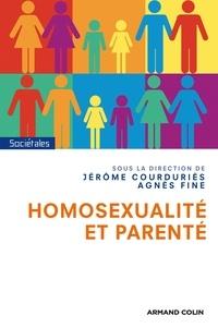 Jérôme Courduriès et Agnès Fine - Homosexualité et parenté.