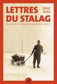 Jérôme Croyet - Lettres du Stalag - 1940-1945.