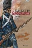 Jérôme Croyet - Paroles de Grognards - 1792-1815, Lettres inédites de la Grande Armée recueillies par Jérôme Croyet.