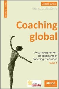 Jérôme Curnier - Coaching global - Volume 2 - Tome 2, Accompagnement de dirigeants et coaching d'équipes.