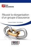 Jérôme Da Ros - Réussir la réorganisation d'un groupe d'assurance.