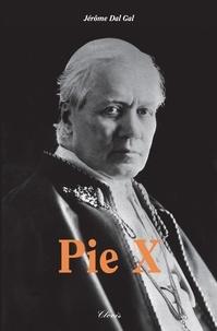 Jérôme Dal-Gal - Pie X.