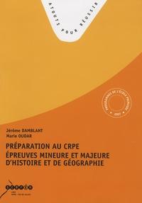 Jérôme Damblant et Marie Oudar - Préparation au CRPE, épreuves mineures et majeure d'histoire.