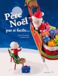 Jérôme Danquigny et Caroline Livoye - Père Noël, pas si facile....