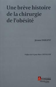 Une brève histoire de la chirurgie de lobésité.pdf
