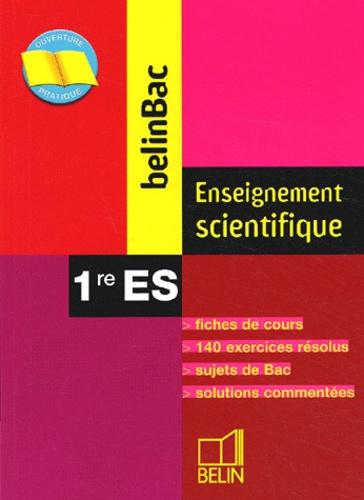 Jérôme David et Ariane Pasco - Enseignement scientifique 1ère ES.